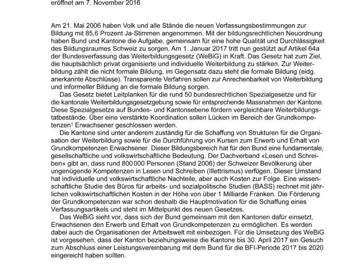 Die im November 2016 im Kantonsrat eingereichte Anfrage zum Weiterbildungsgesetz WeBiG